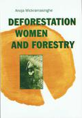 Deforestation, Women and Forestry