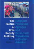 The Politics of Civil Society Building